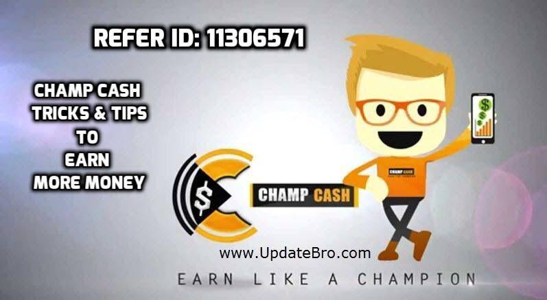 Champ Cash Download Refer ID Tricks Tips